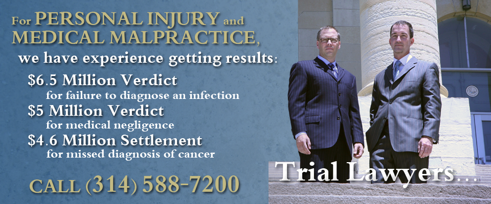 St. Louis Medical Malpractice Attorneys
