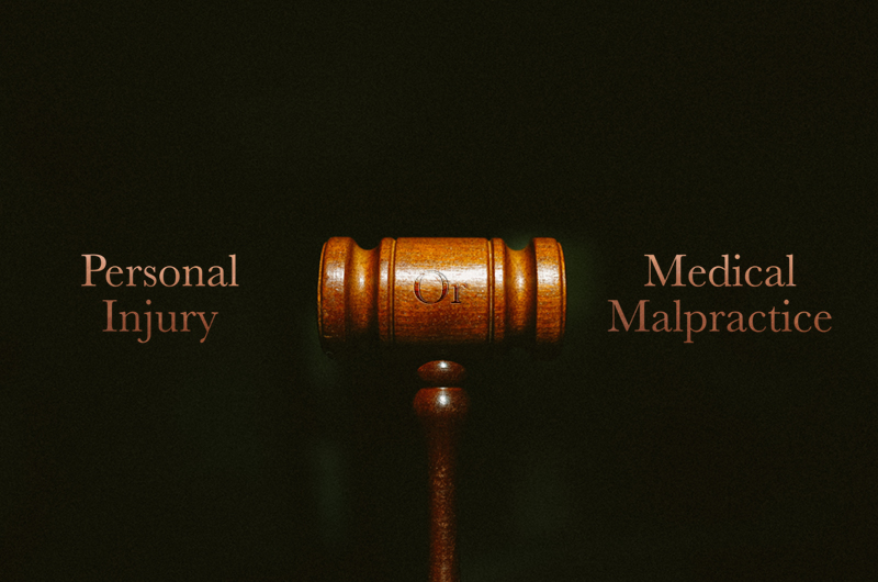 Medical Malpractice or Personal Injury